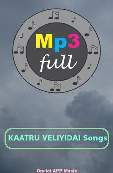 Songs KAATRU VELIYIDAI Movie poster