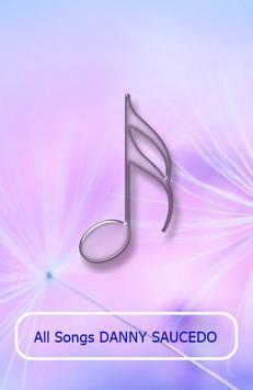 All Songs DANNY SAUCEDO poster