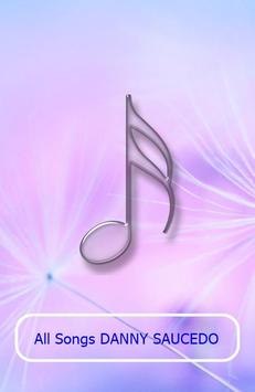 All Songs DANNY SAUCEDO screenshot 1