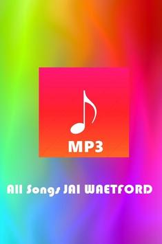 All Songs JAI WAETFORD poster