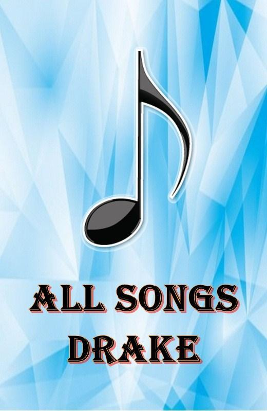 ALL Songs DRAKE for Android - APK Download