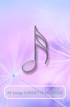 All Songs CHRISETTE MICHELLE poster