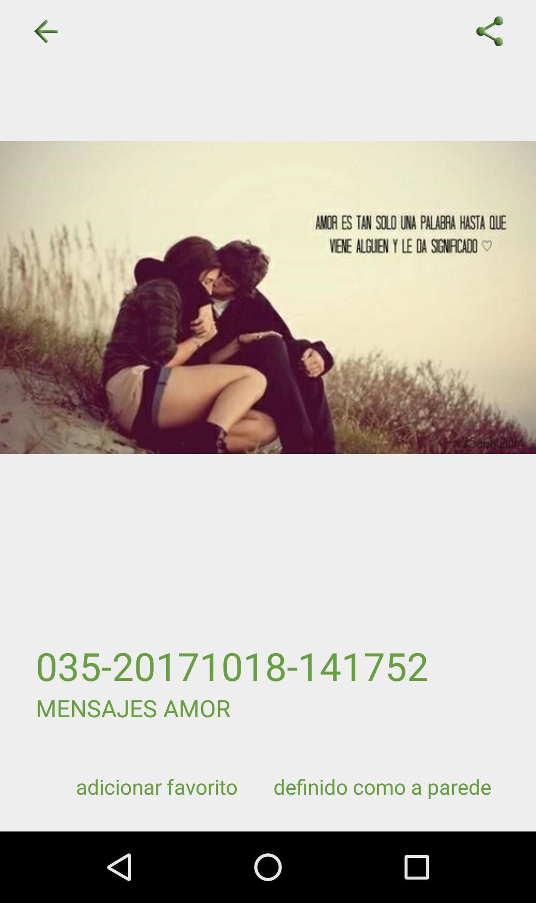 Mensajes De Amor For Android Apk Download Fotos de amor para compartir lo que siento con mi relación o con quien deseo que lo sea. mensajes de amor for android apk download