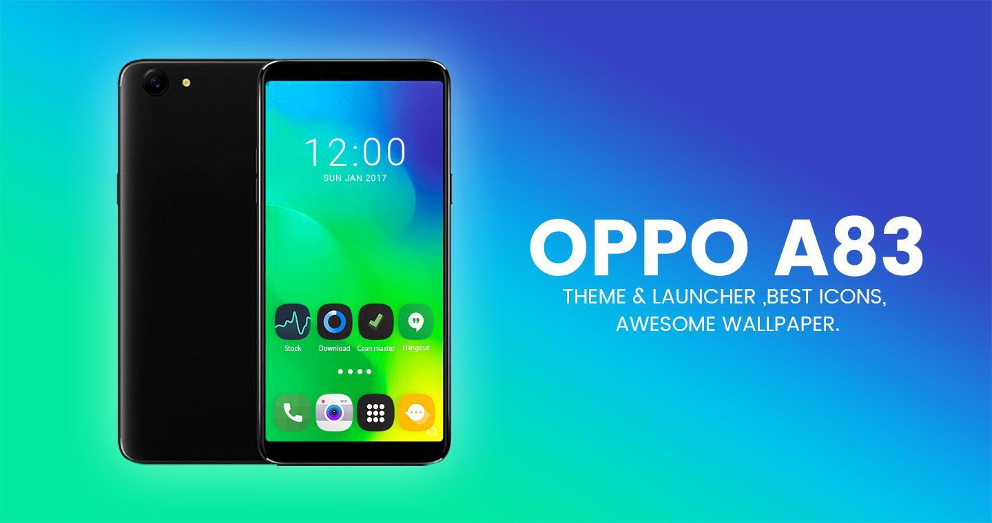 Theme for Oppo A83 | A83 plus for Android - APK Download