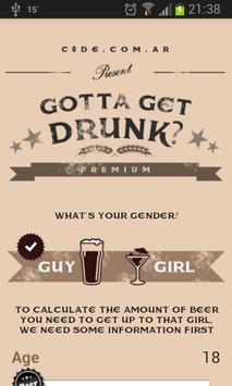 Gotta Get Drunk? poster