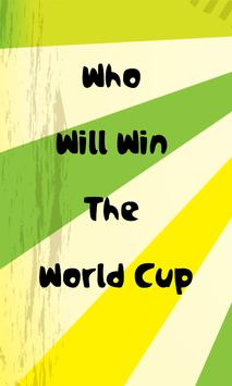 Who Will Win Worldcup poster
