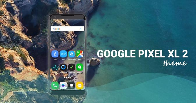 Theme for Google pixel 2 | 2 xl poster
