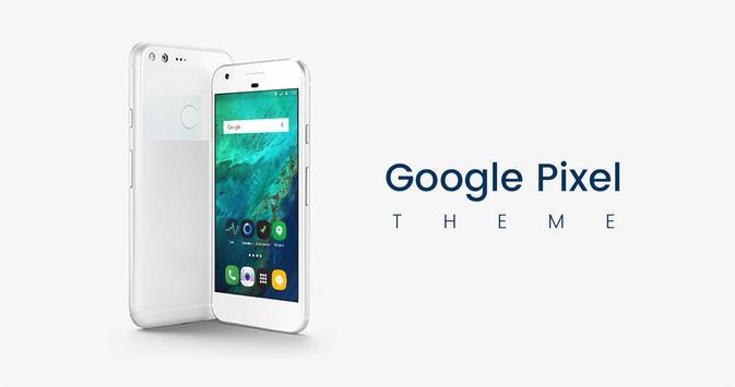 Theme for Google Pixel 2 & 2XL poster
