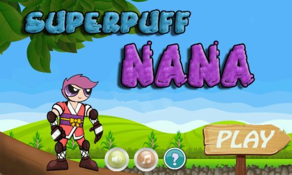 SUPERPUFF NANA poster