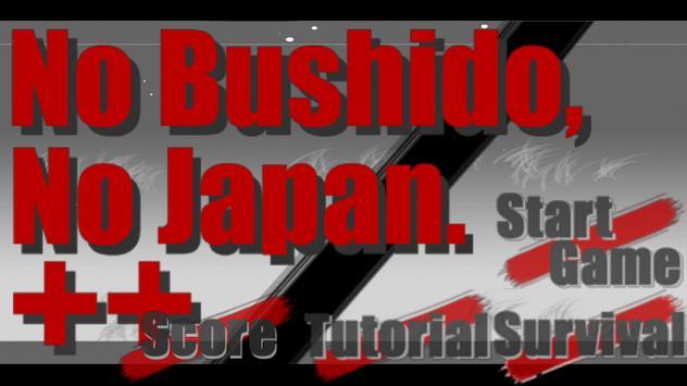 No Bushido, No Japan++(Free) poster