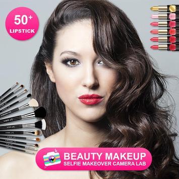 Beauty Makeup - Selfie Makeover Camera Lab poster