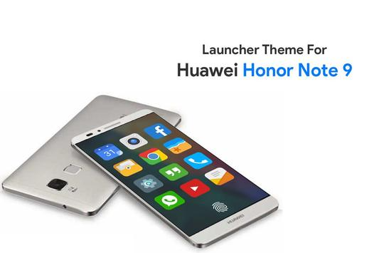 Theme for Huawei Honor Note 9 poster
