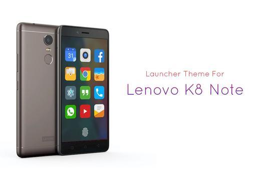 Theme for Lenovo K8 Note poster