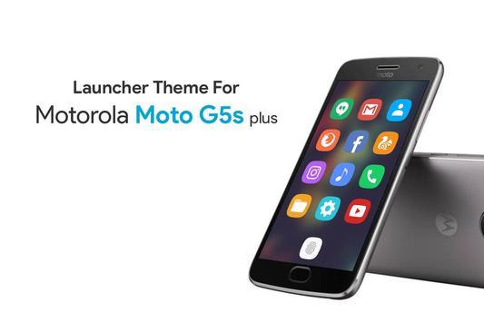 Theme for Motorola Moto G5s Plus poster