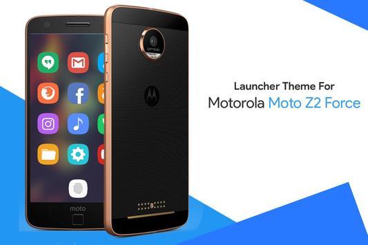 Theme for Motorola Moto Z2 Force poster