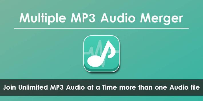 Multiple MP3 Audio Merger - Unlimited Audio Joiner poster