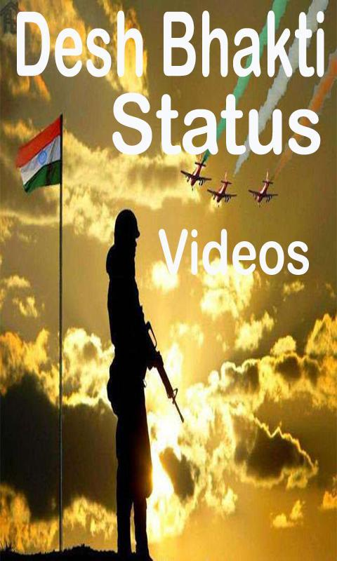 Desh Bhakti Video App Songs Status For Android Apk Download