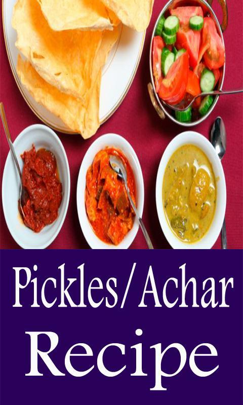 Pickles achar recipes app videos for android apk download pickles achar recipes app videos poster forumfinder Images
