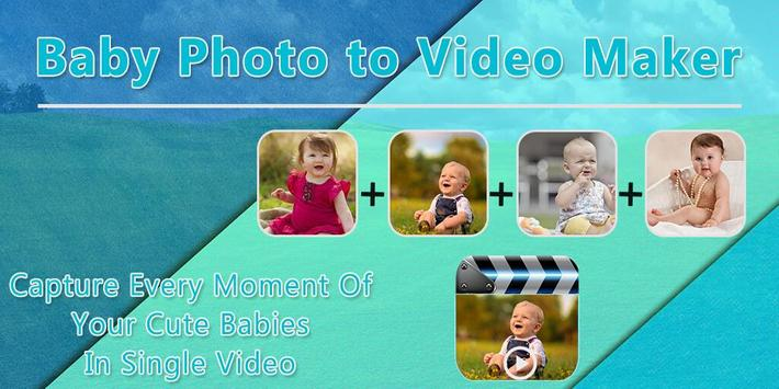 Baby Photo to Video Maker poster