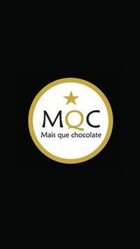 MQC - Mais que Chocolate poster