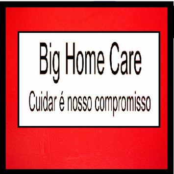 Big/Home Care poster