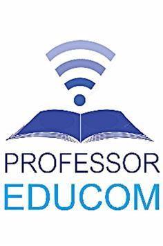 Professor Educom  Educomunicação poster