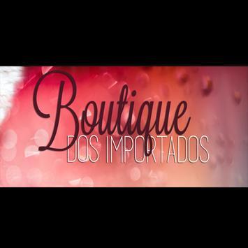 Boutique dos Importados Cartaz Boutique dos Importados apk imagem de tela  ...
