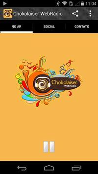 Chokolaiser WebRádio poster