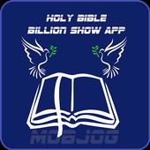 Holy Bible Billion Show icon
