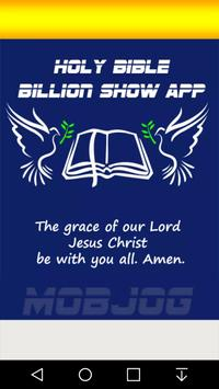 Holy Bible Billion Show poster