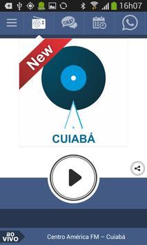 Centro América FM – Cuiabá poster
