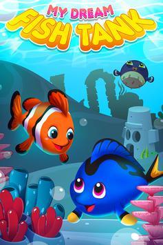 My Dream Fish Tank - Your Own Fish Aquarium poster