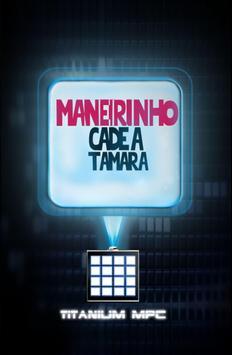 KIT CADÊ A TAMARA ? +14 poster