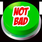 Not Bad Meme Button icon