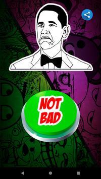 Not Bad Meme Button screenshot 1