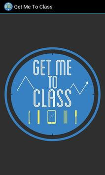 Get Me To Class poster