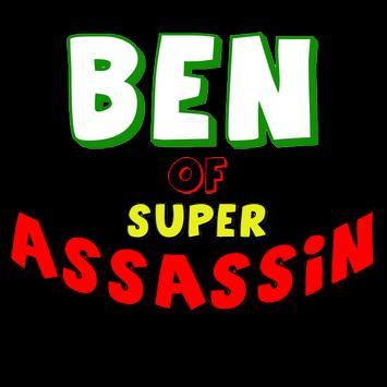 Ben Of Super Assassin apk screenshot