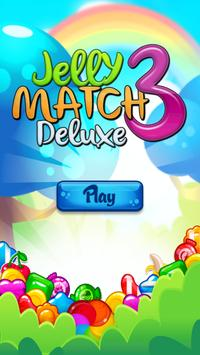 Jelly Match 3 Deluxe poster