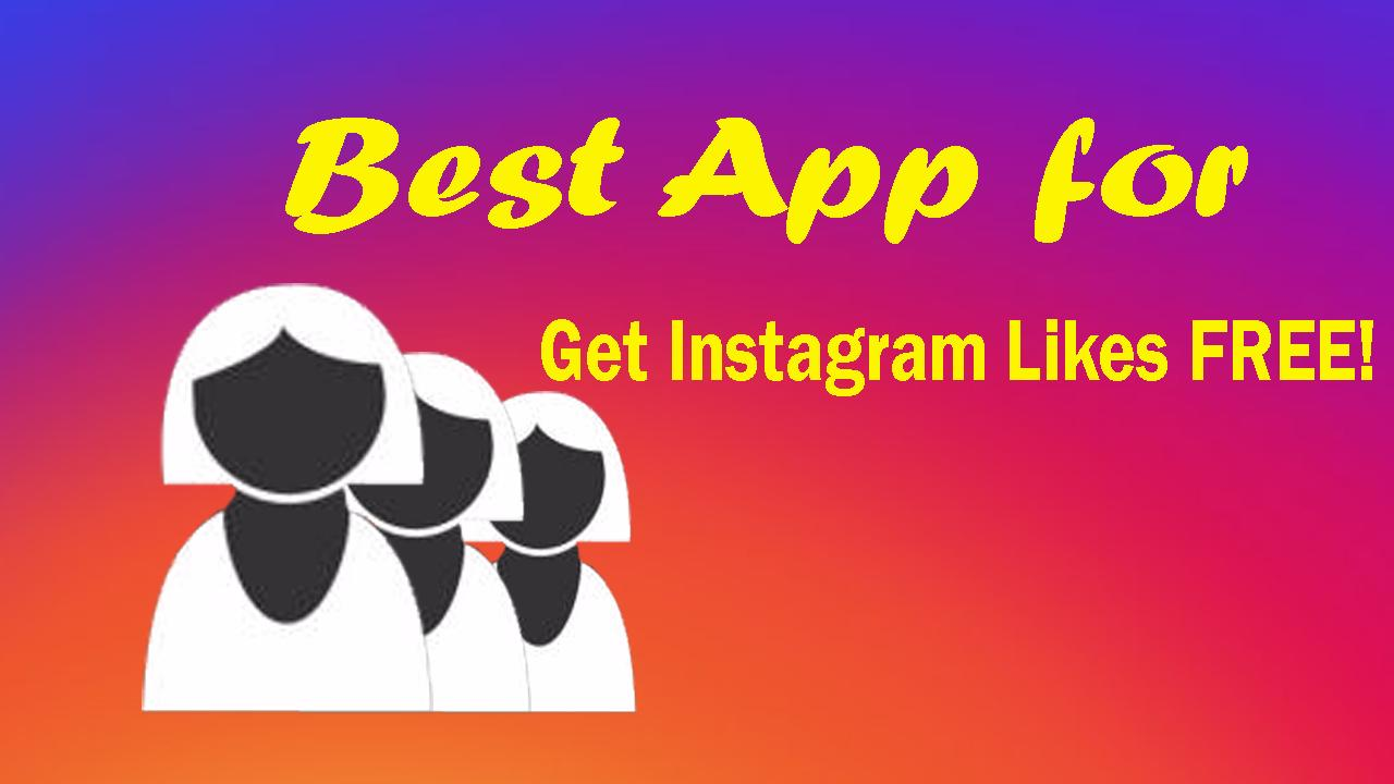 Get Instagram Likes FREE! for Android - APK Download