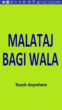 MALATAJ BAGIWALA poster