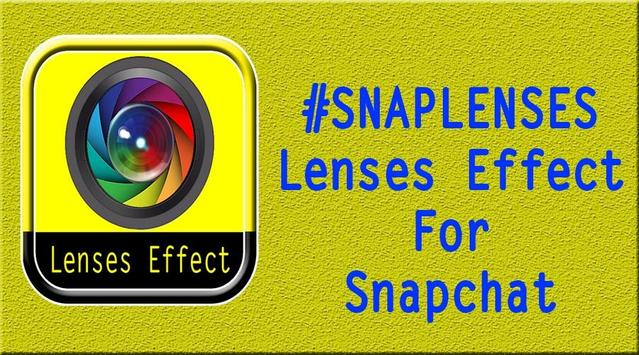 Lenses Effect for snapchat poster