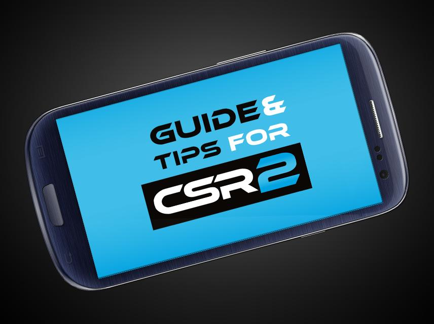 Guide For CSR Racing 2 for Android - APK Download