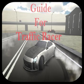 Guide for Traffic Racer poster