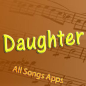All Songs of Daughter icon