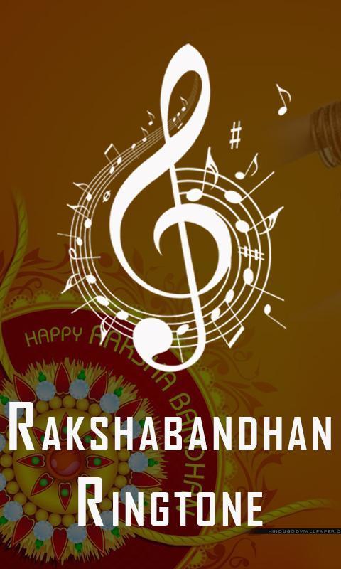 Rakshabandhan Ringtone Wallpaper For Android Apk Download