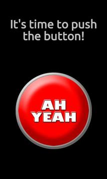 The Ah Yeah! Button poster