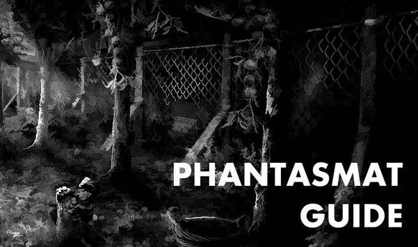 Guide for Phantasmat screenshot 1