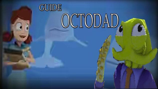 Guide Octodad:Dadliest Catch apk screenshot