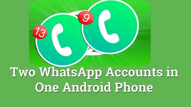 Dual Whatsapp Messenger guide for Android screenshot 1