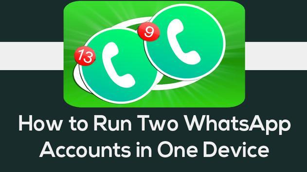 Dual Whatsapp Messenger guide for Android screenshot 4